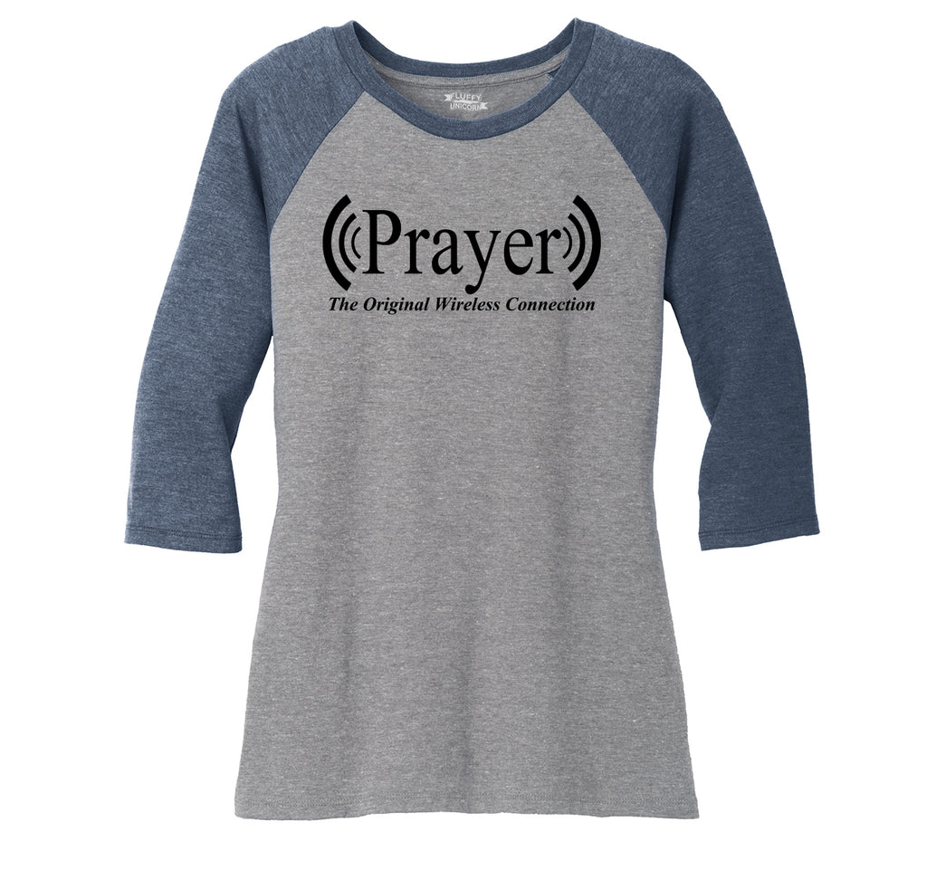 Prayer The Original Wireless Connection Ladies Tri-Blend 3/4 Sleeve Raglan