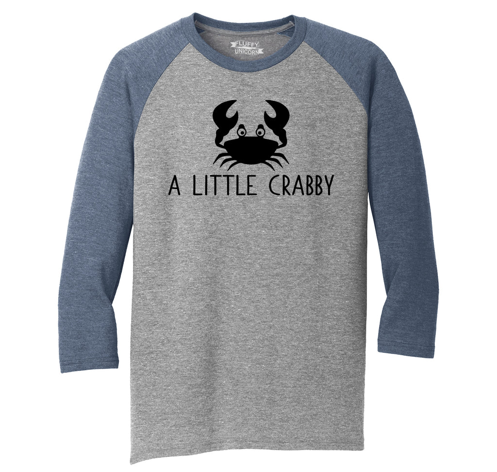 A Little Crabby Funny Graphic Tee Crab Moody Beach Gift Tee Mens Tri-Blend 3/4 Sleeve Raglan