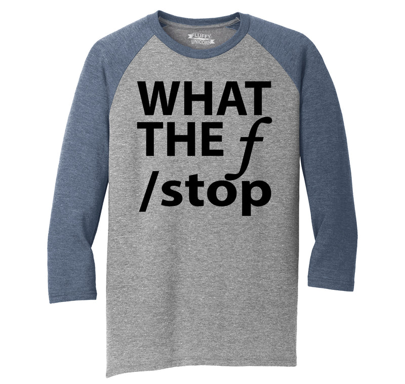 What The F Stop Mens Tri-Blend 3/4 Sleeve Raglan