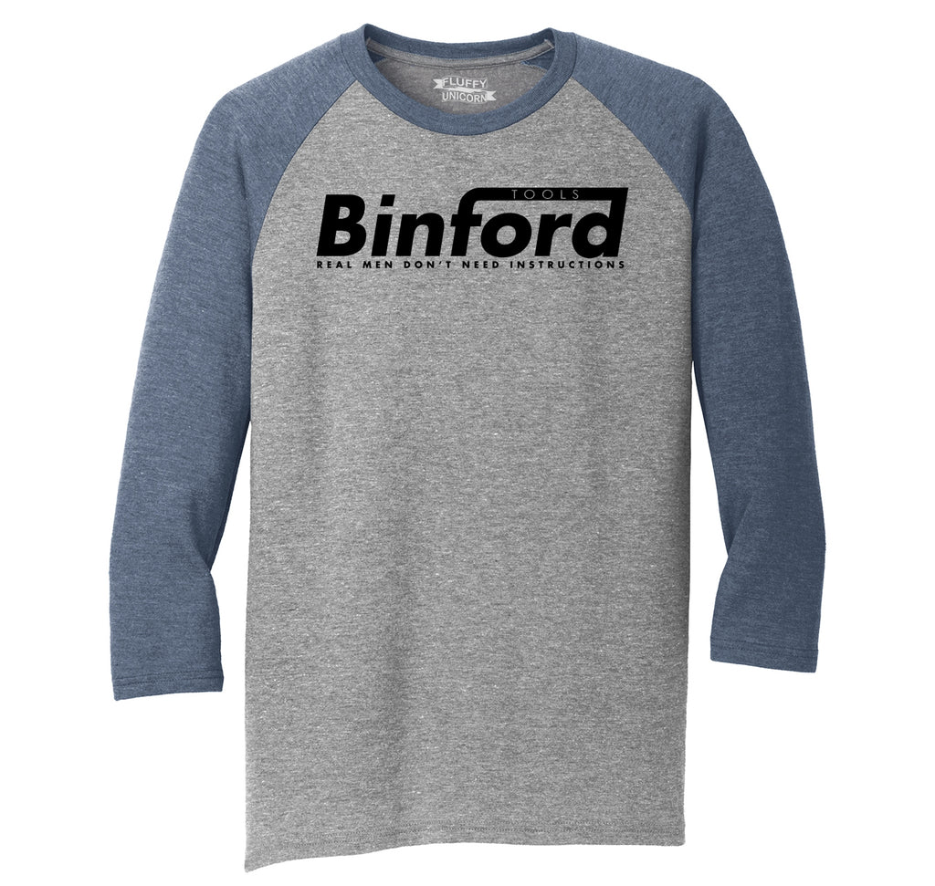 Binford Tools Don't Need Instructions Mens Tri-Blend 3/4 Sleeve Raglan