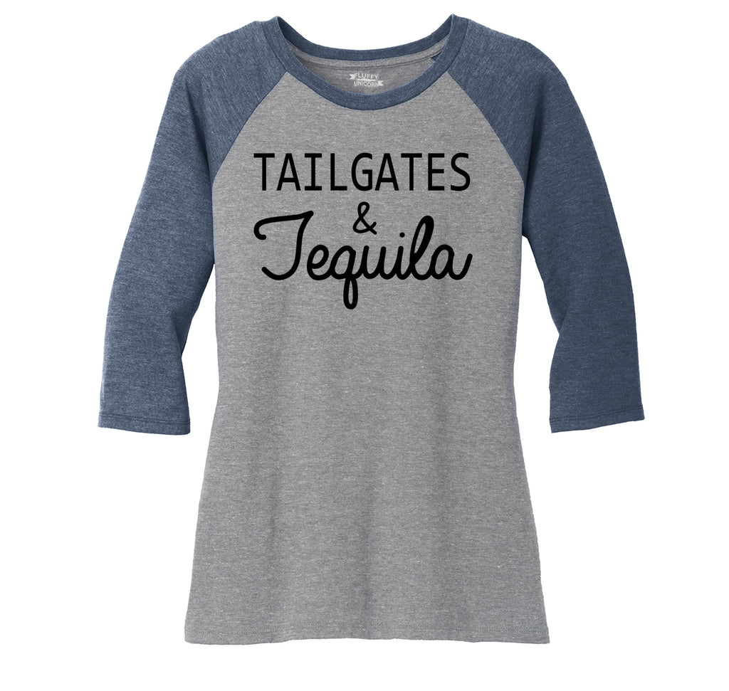 Tailgates and Tequila Ladies Tri-Blend 3/4 Sleeve Raglan
