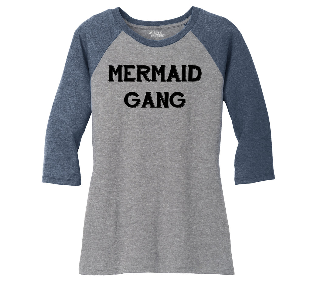 Mermaid Gang Ladies Tri-Blend 3/4 Sleeve Raglan