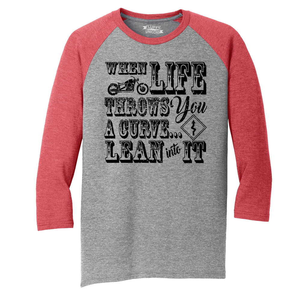 When Life Throws You A Curve Motorcycle Mens Tri-Blend 3/4 Sleeve Raglan