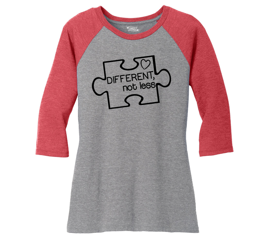 Different Not Less Austism Awareness Ladies Tri-Blend 3/4 Sleeve Raglan