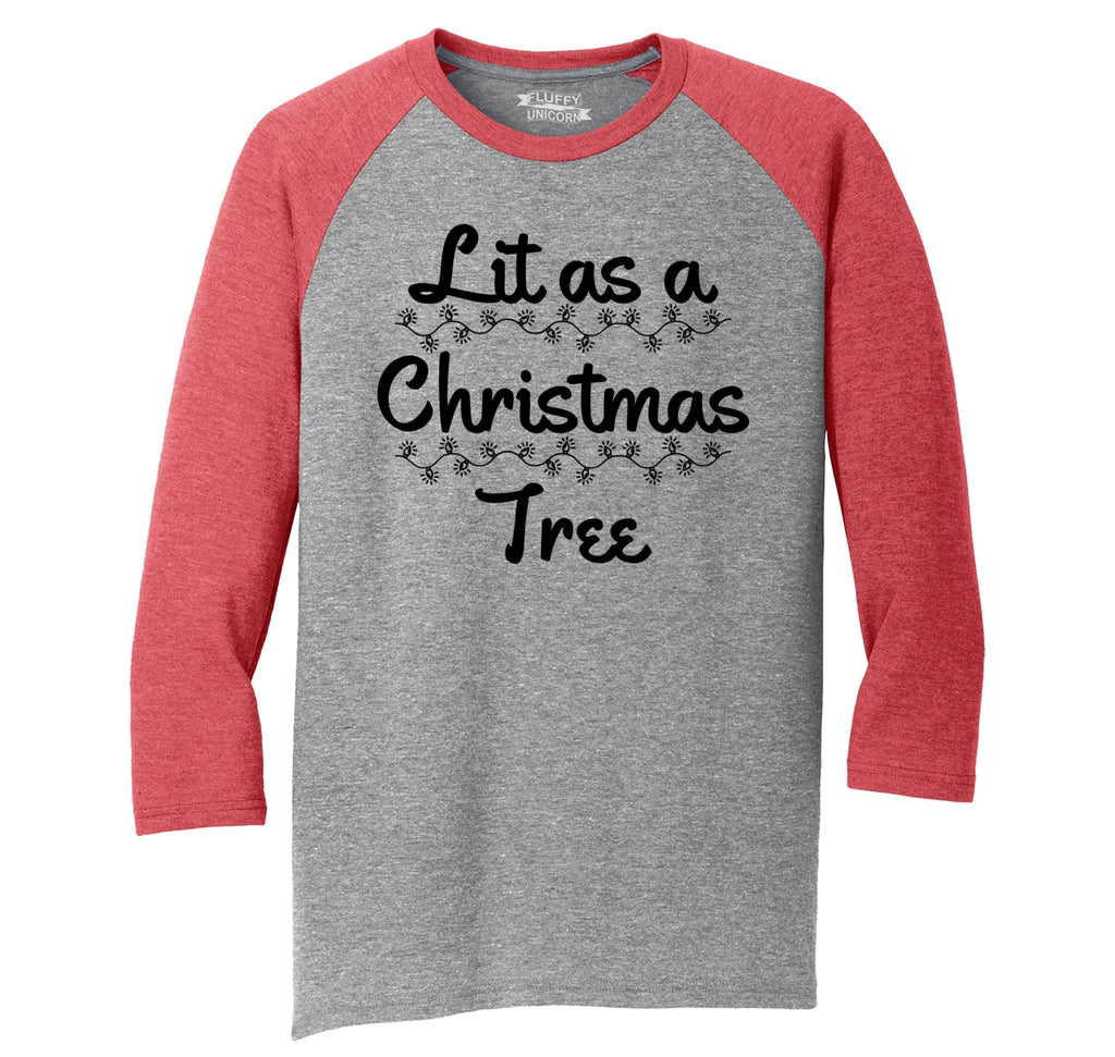 Lit As A Christmas Tree Mens Tri-Blend 3/4 Sleeve Raglan