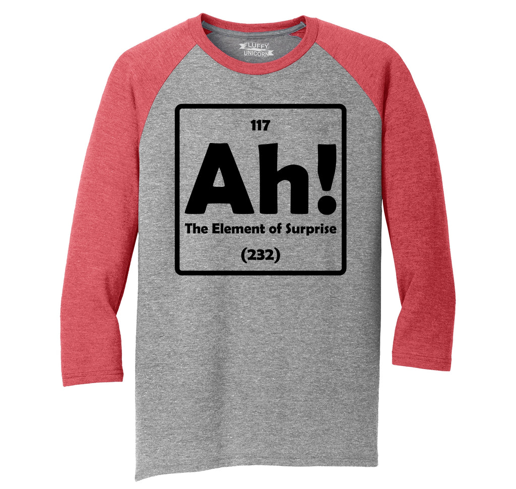 Ah! The Element Of Surprise Mens Tri-Blend 3/4 Sleeve Raglan