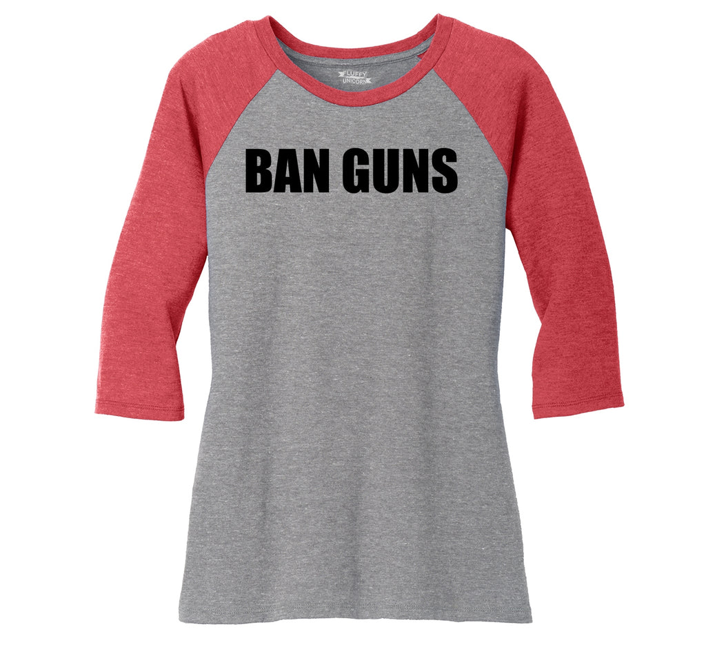 Ban Guns Ladies Tri-Blend 3/4 Sleeve Raglan