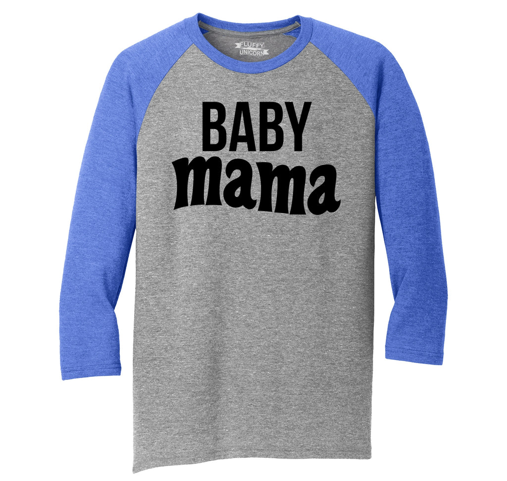 Baby Mama New Baby Mother Mom Tee Mens Tri-Blend 3/4 Sleeve Raglan