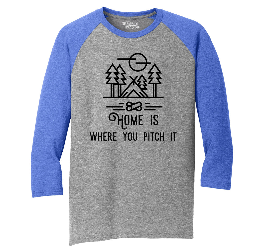 Home Is Where You Pitch It Mens Tri-Blend 3/4 Sleeve Raglan
