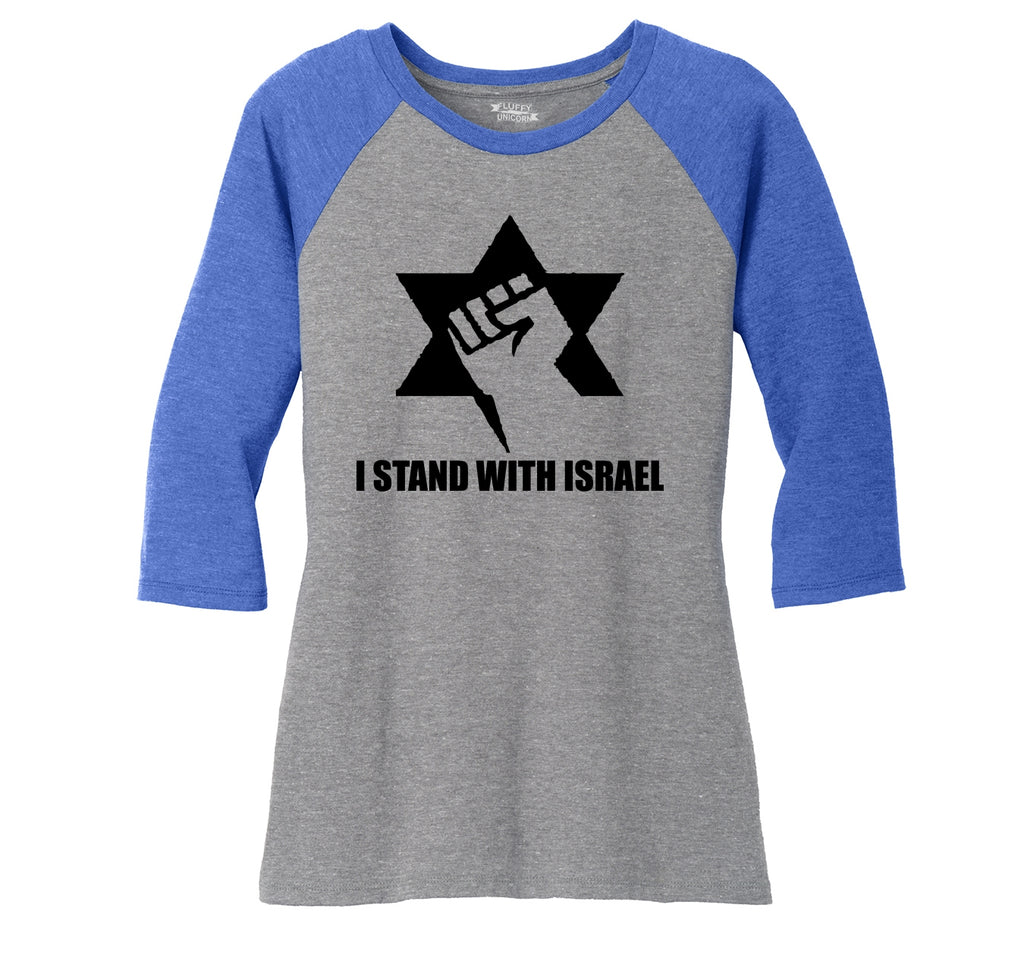 I Stand With Israel T Shirt Israeli Pride Support IDF Rally Political Tee Ladies Tri-Blend 3/4 Sleeve Raglan