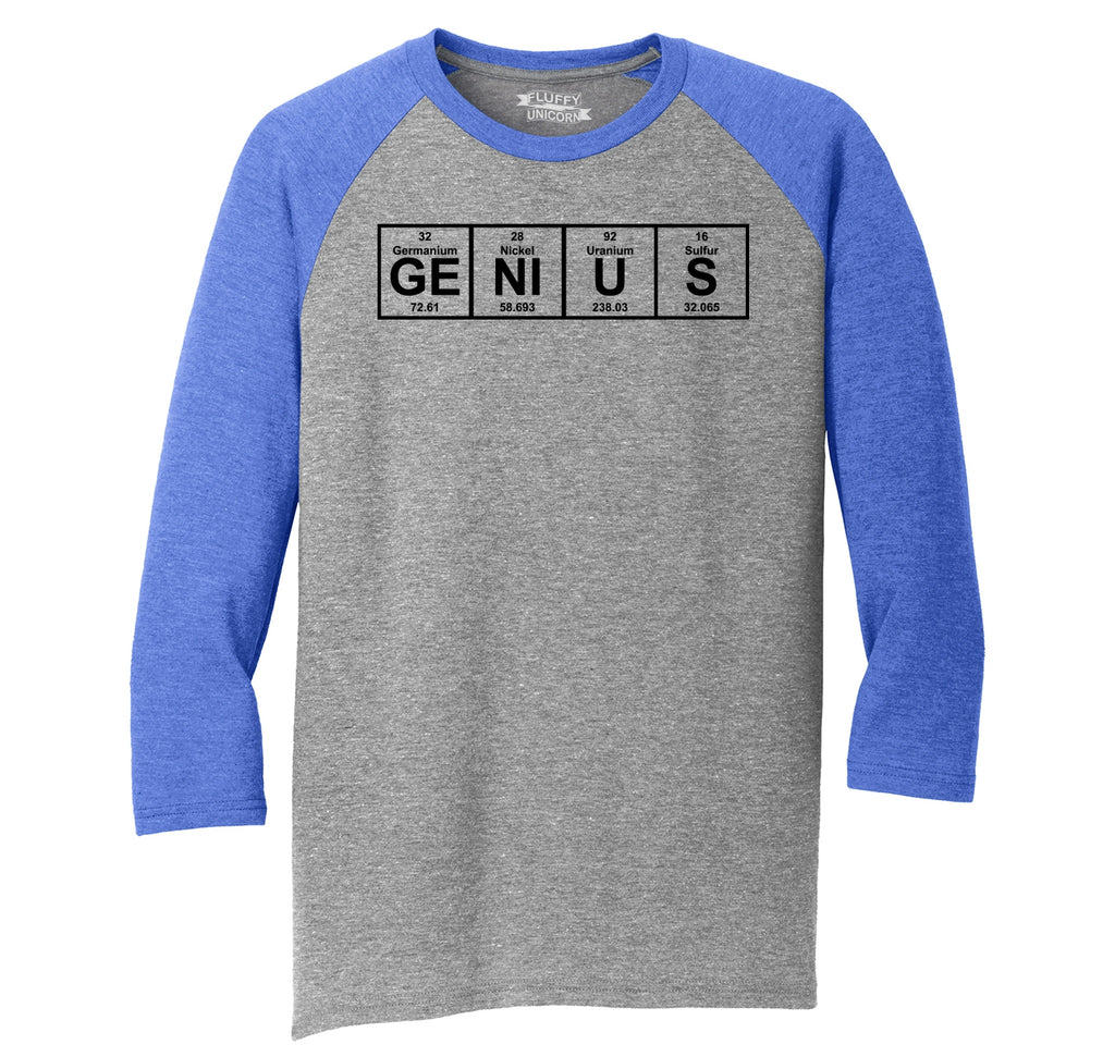 Genius Periodic Table, Funny Science Geek Shirt Mens Tri-Blend 3/4 Sleeve Raglan