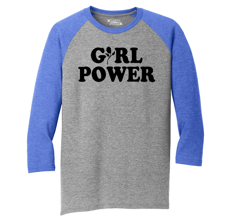 Girl Power Feminism Graphic Tee Sister Aunt Mother Girlfriend Wife Gift Tee Mens Tri-Blend 3/4 Sleeve Raglan