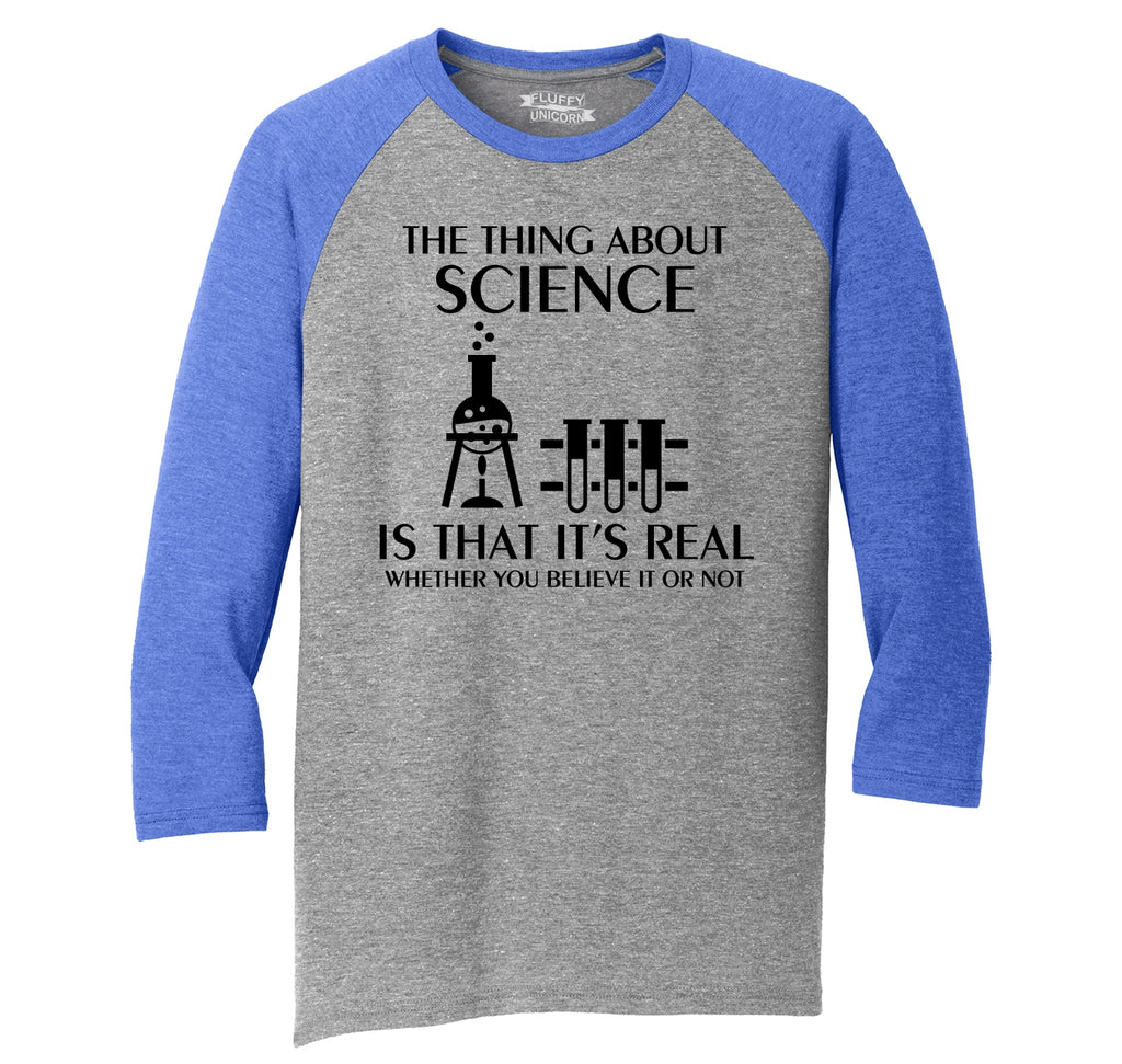 Science Is Real Mens Tri-Blend 3/4 Sleeve Raglan