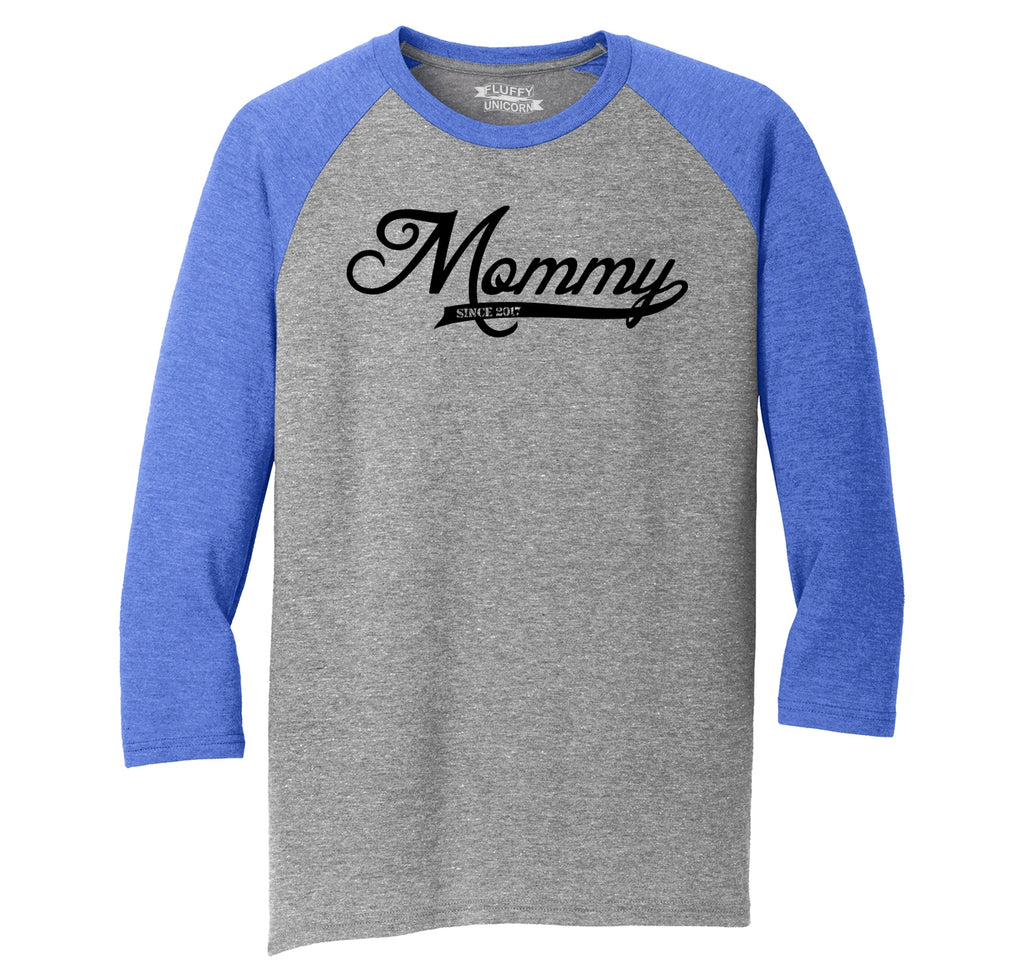Mommy Since 2017 Cute New Baby Mothers Day Gift Tee Mens Tri-Blend 3/4 Sleeve Raglan