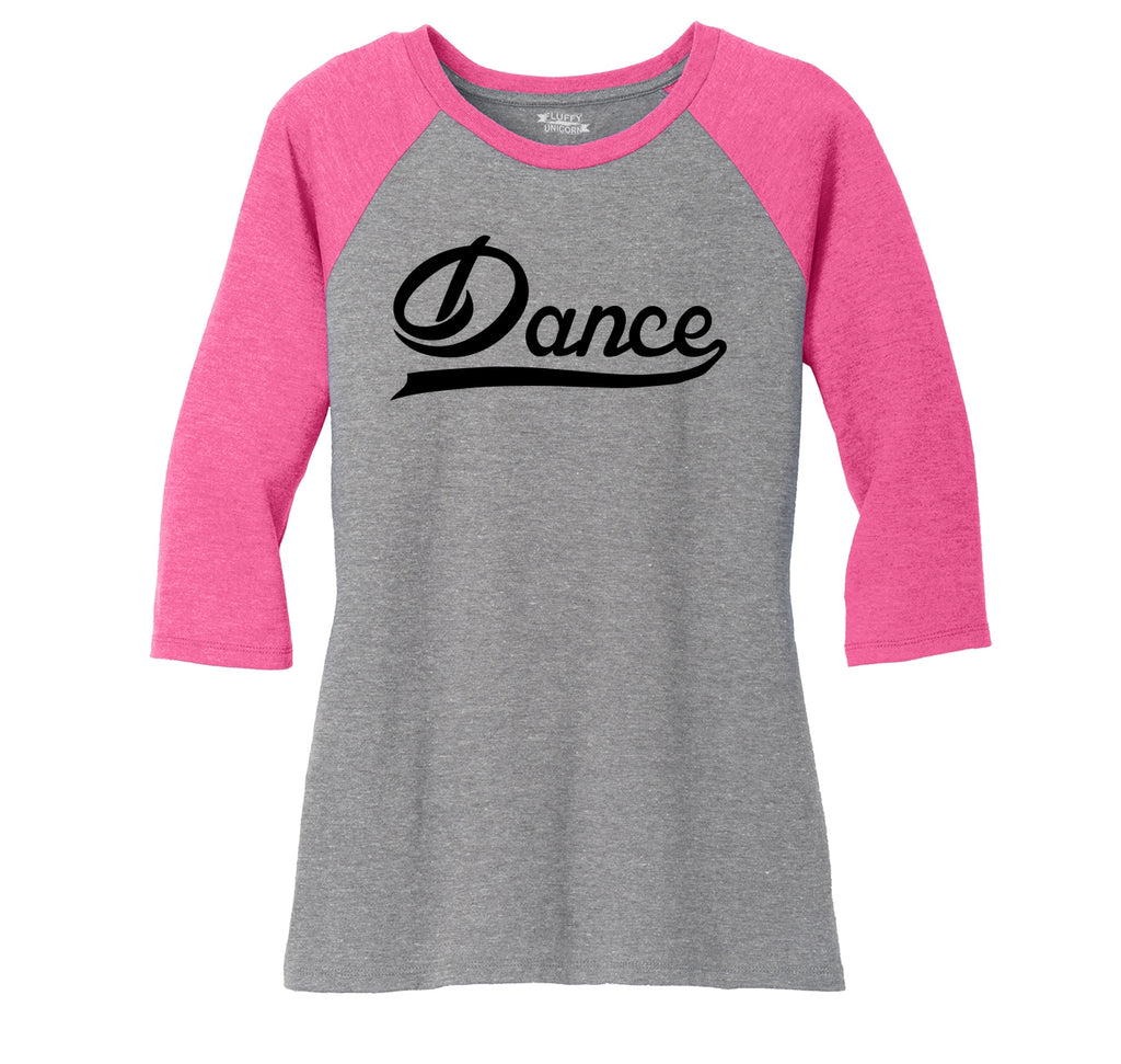 Dance Ladies Tri-Blend 3/4 Sleeve Raglan