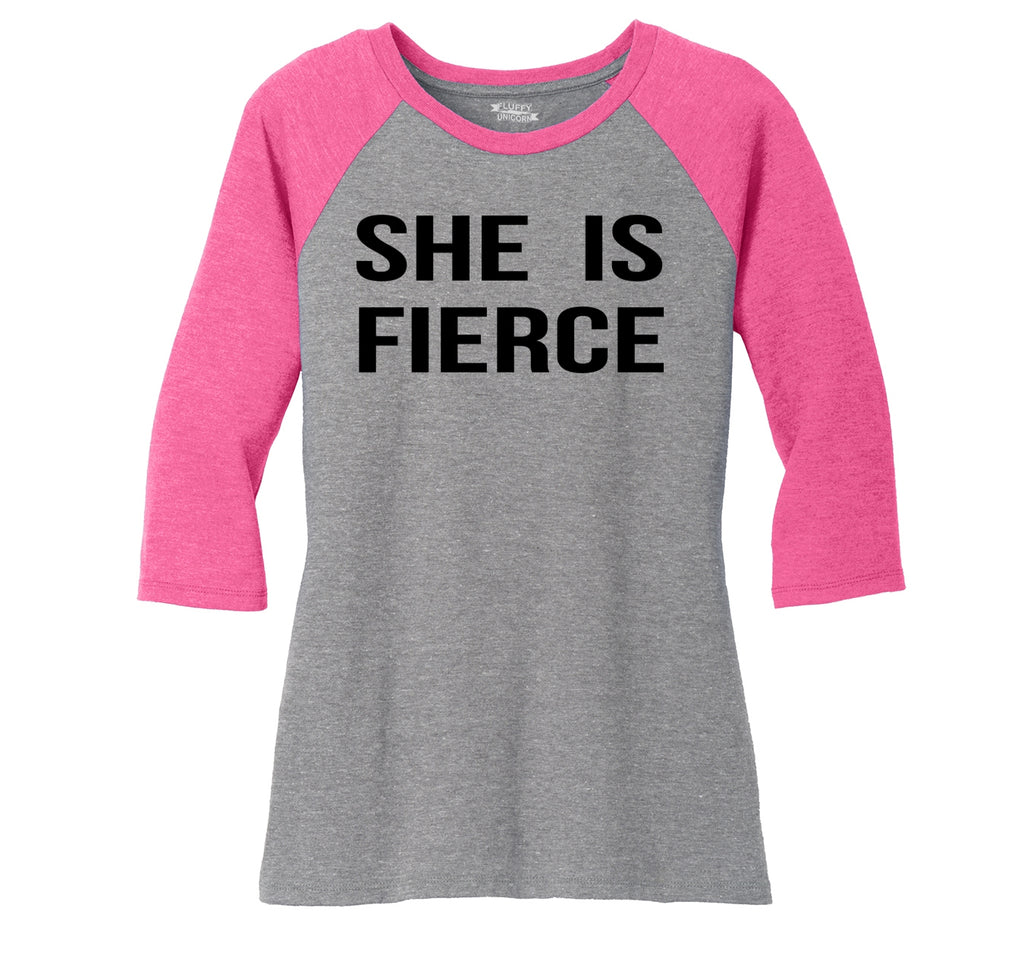 She Is Fierce Ladies Tri-Blend 3/4 Sleeve Raglan