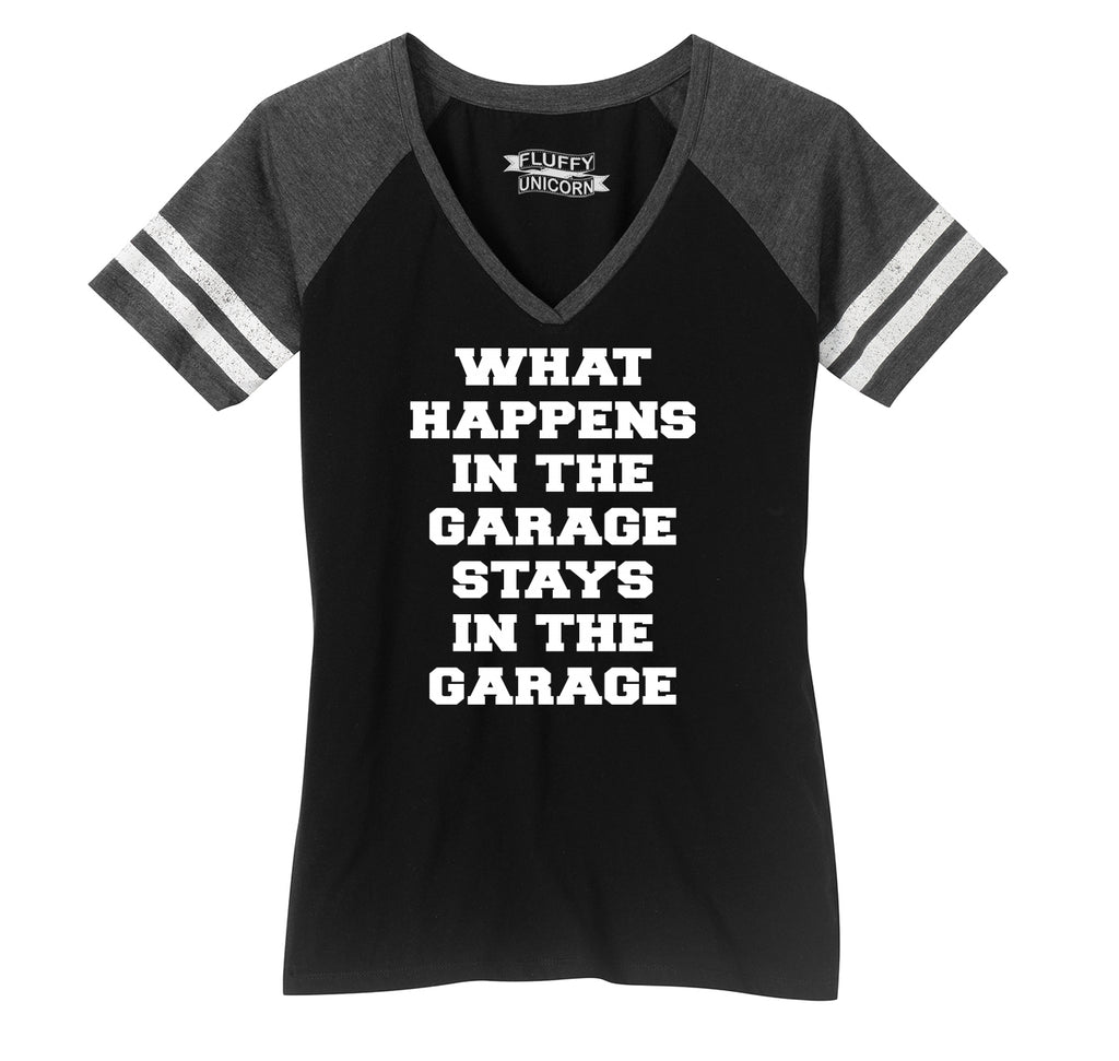 What Happens In The Garage Stays In The Garage Ladies Short Sleeve Game V-Neck Shirt