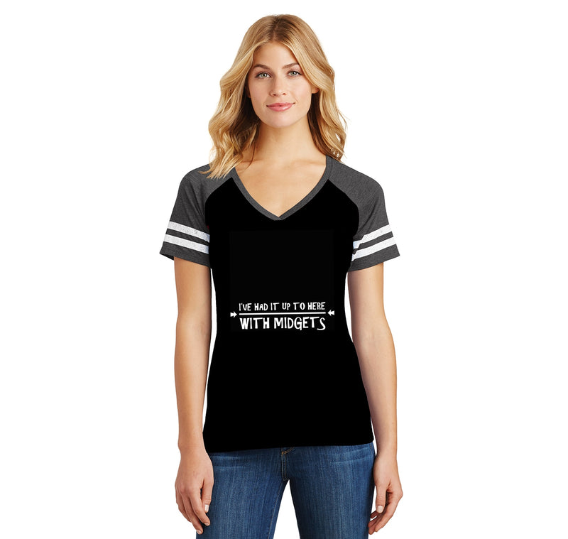 I've Had It Up To Here With Midgets Ladies Short Sleeve Game V-Neck Shirt