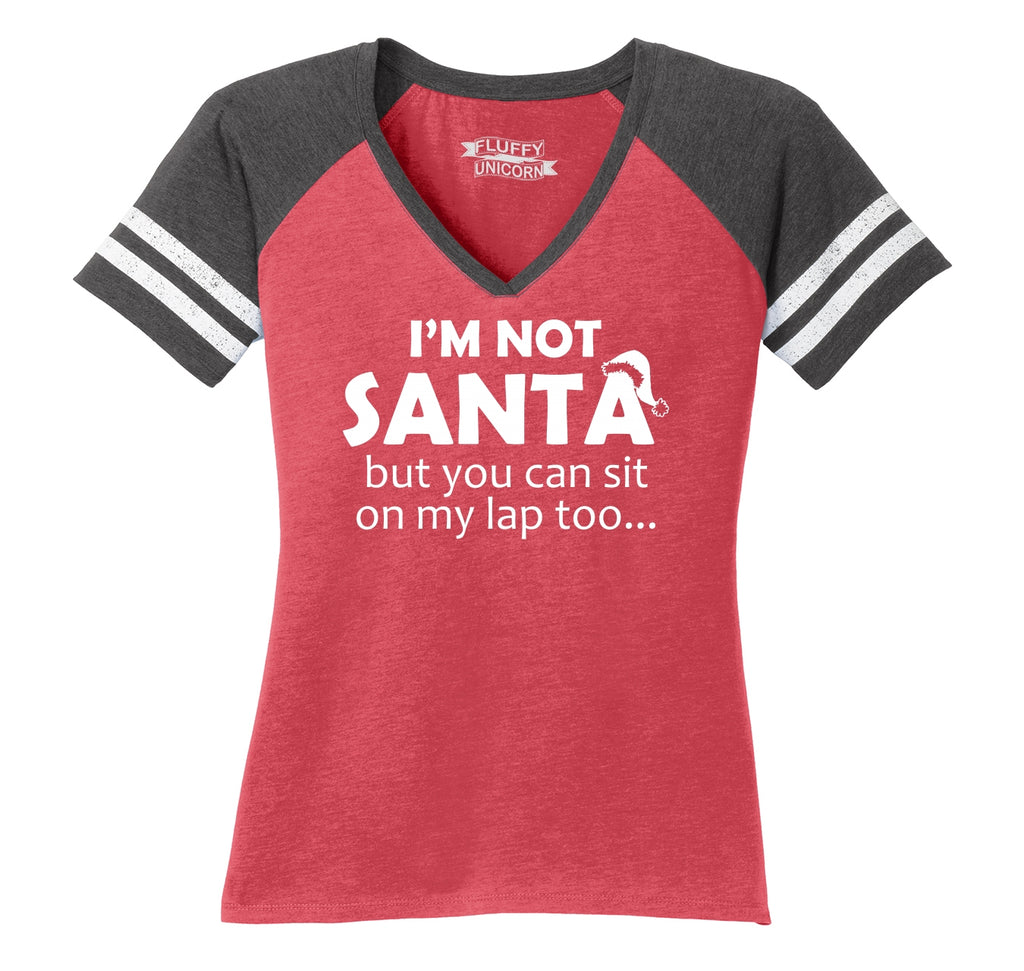 I'm Not Santa, But You Can Sit On My Lap Too Ladies Short Sleeve Game V-Neck Shirt
