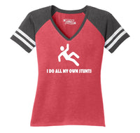 I Do All My Own Stunts Ladies Short Sleeve Game V-Neck Shirt