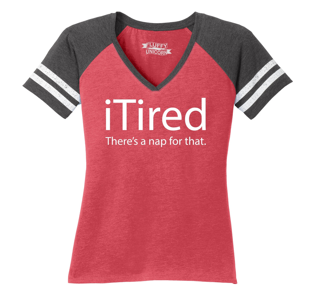 iTired There's A Nap For That Ladies Short Sleeve Game V-Neck Shirt