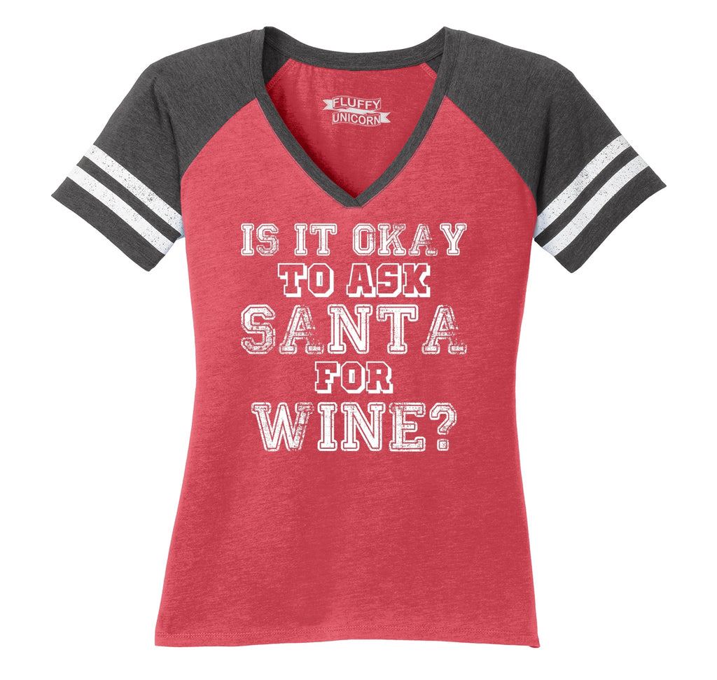 Is It Okay To Ask Santa For Wine Ladies Short Sleeve Game V-Neck Shirt