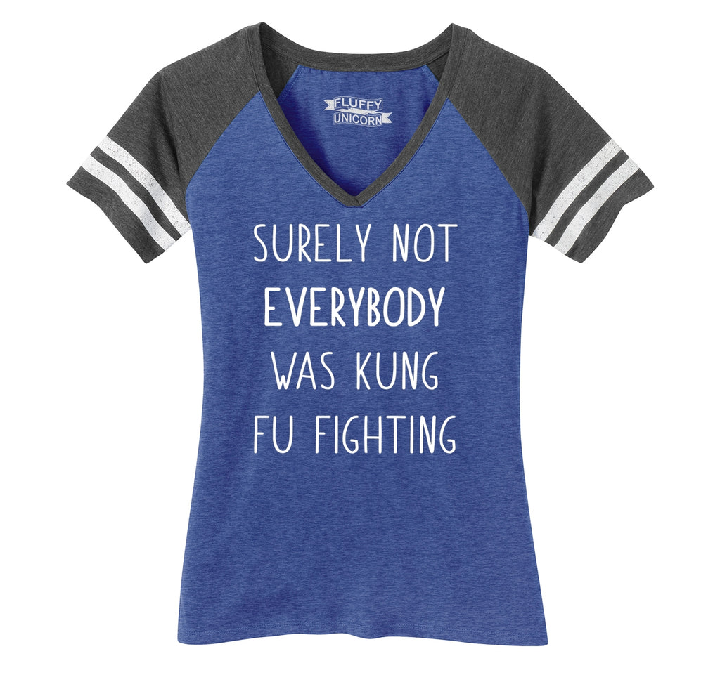 Surely Not Everybody Kung Fu Fighting Ladies Short Sleeve Game V-Neck Shirt