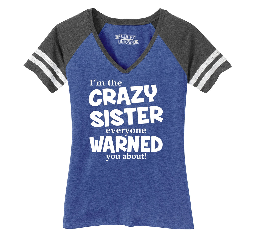 I'm The Crazy Sister Warned About Ladies Short Sleeve Game V-Neck Shirt