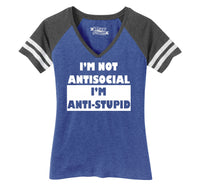 I'm Not Anti Social I'm Anti Stupid Ladies Short Sleeve Game V-Neck Shirt