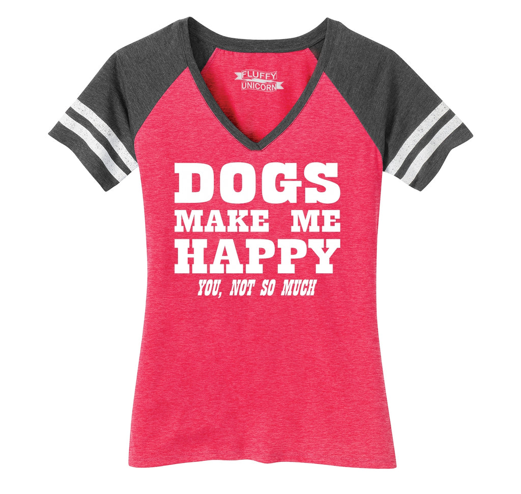 Dogs Make Me Happy You Not So Much Ladies Short Sleeve Game V-Neck Shirt