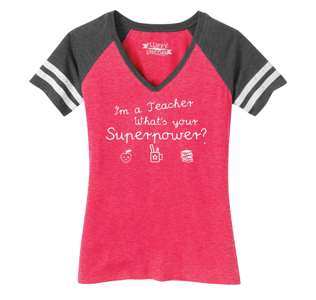 I'm A Teacher What's Your Superpower Ladies Short Sleeve Game V-Neck Shirt