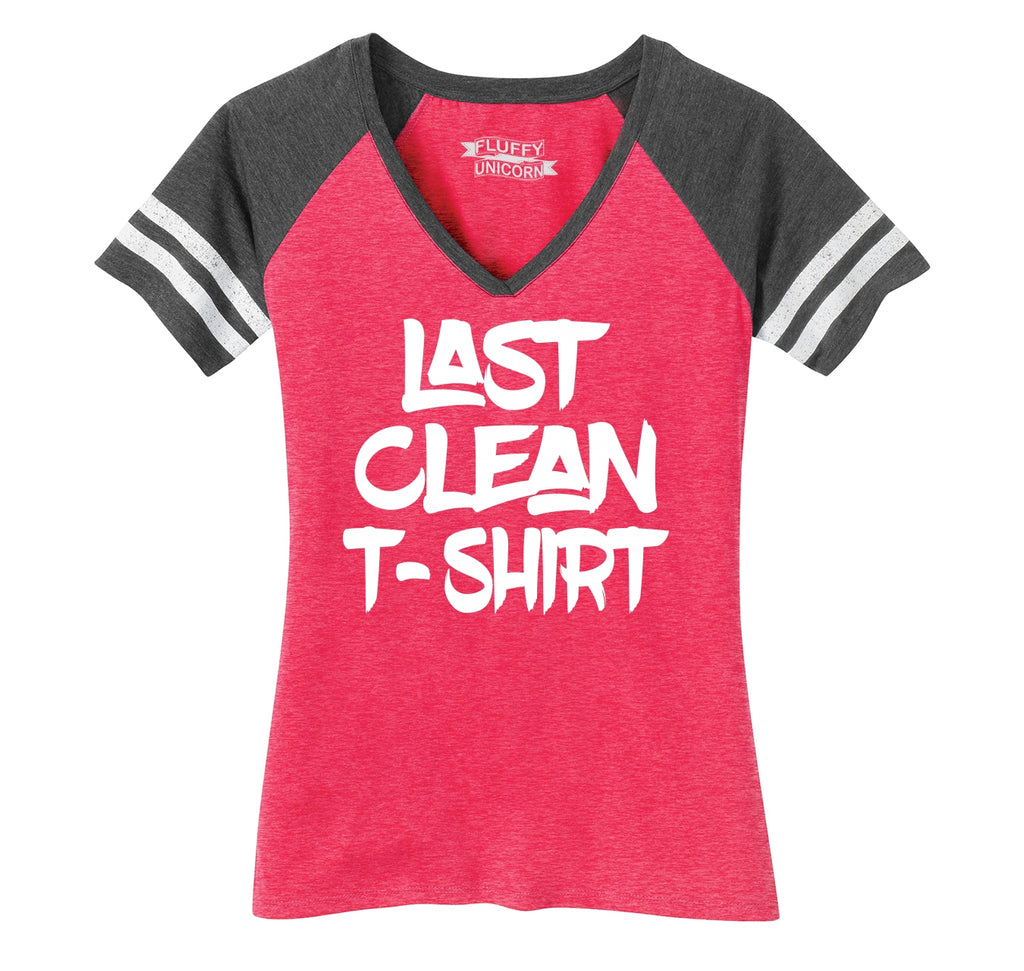 Last Clean T Shirt Ladies Short Sleeve Game V-Neck Shirt