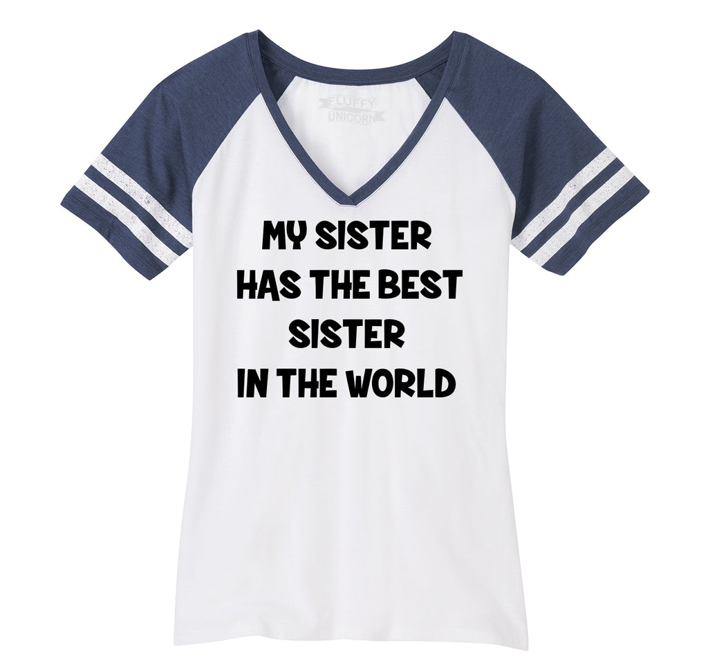 My Sister Has The Best Sister Ladies Short Sleeve Game V-Neck Shirt
