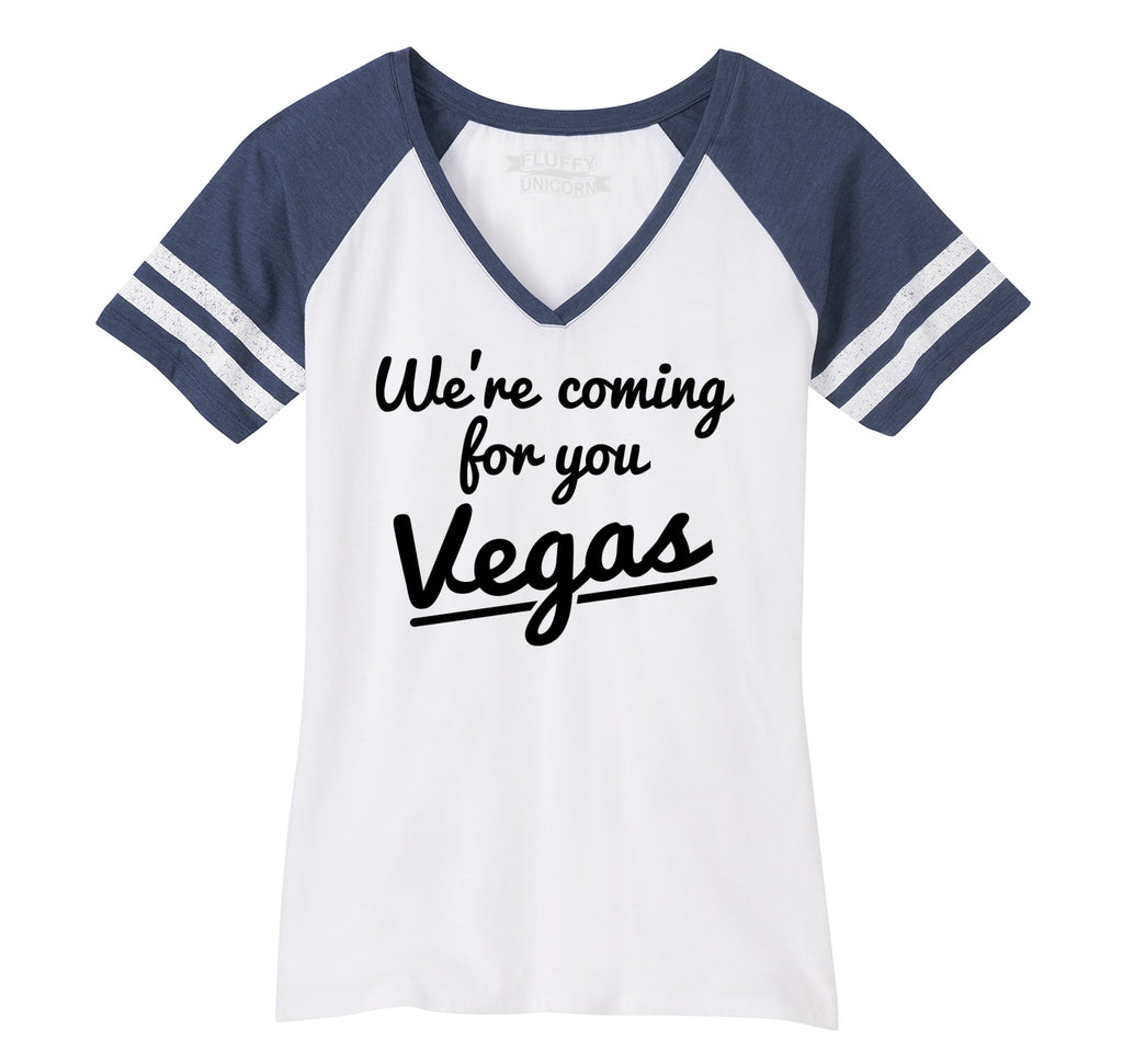 We're Coming For You Vegas Ladies Short Sleeve Game V-Neck Shirt