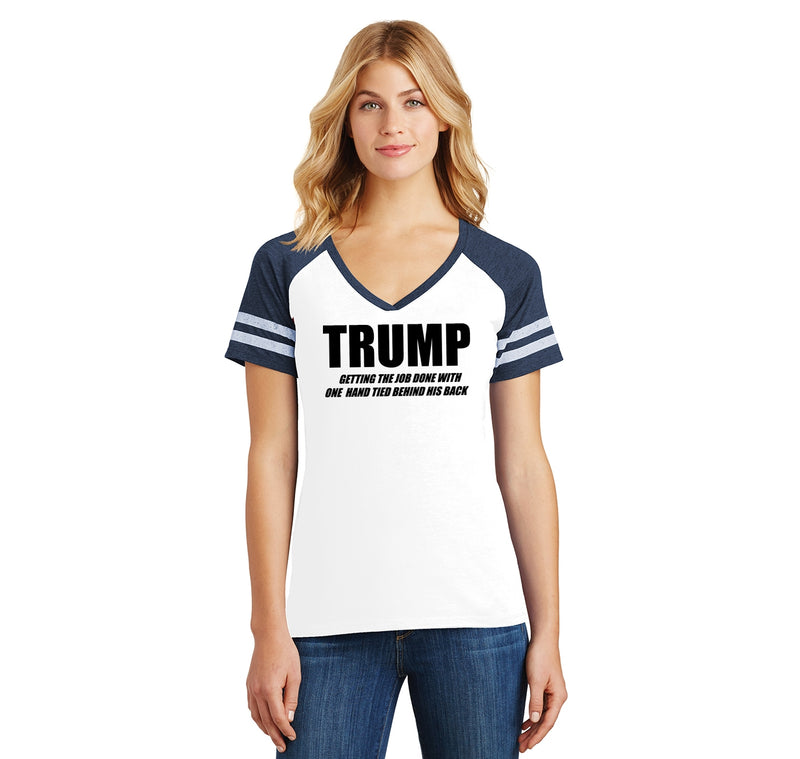 Trump Doing The Job Hand Behind Back Ladies Short Sleeve Game V-Neck Shirt