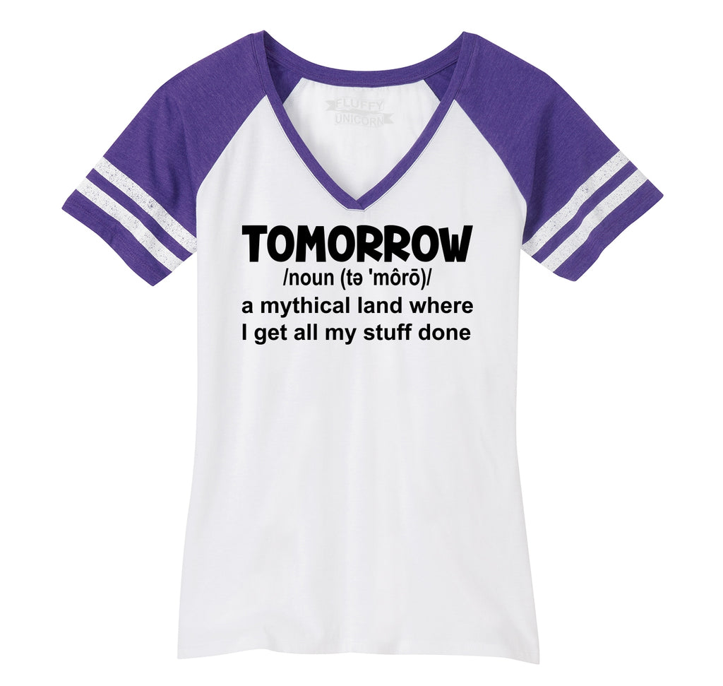 Tomorrow Mythical Land Stuff Gets Done Ladies Short Sleeve Game V-Neck Shirt