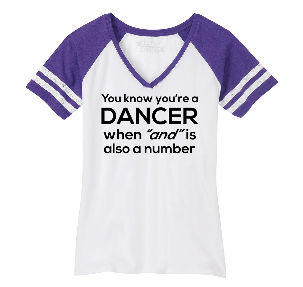 Dancer When AND Is A Number Ladies Short Sleeve Game V-Neck Shirt