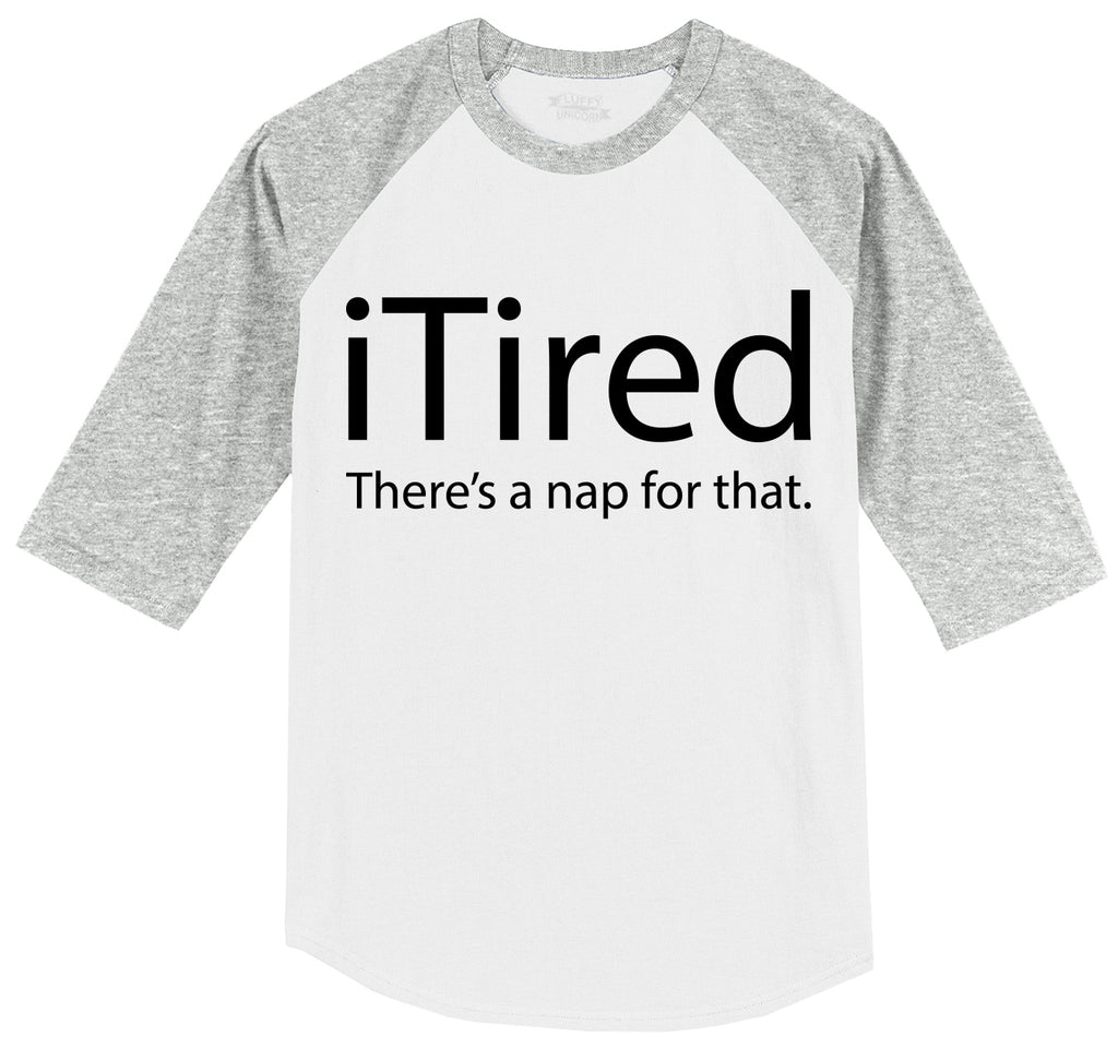 iTired There's A Nap For That Mens 3/4 Sleeve Raglan Jersey