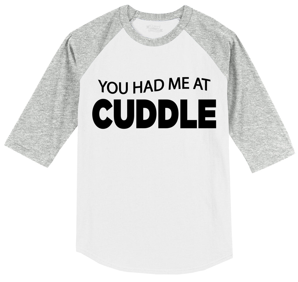 You Had Me At Cuddle Cute Funny Tee Mens 3/4 Sleeve Raglan Jersey
