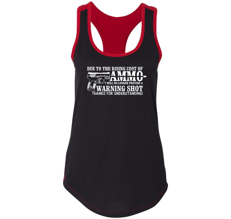 Due To The Rising Cost Of Ammo Ladies Colorblock Racerback Tank Top