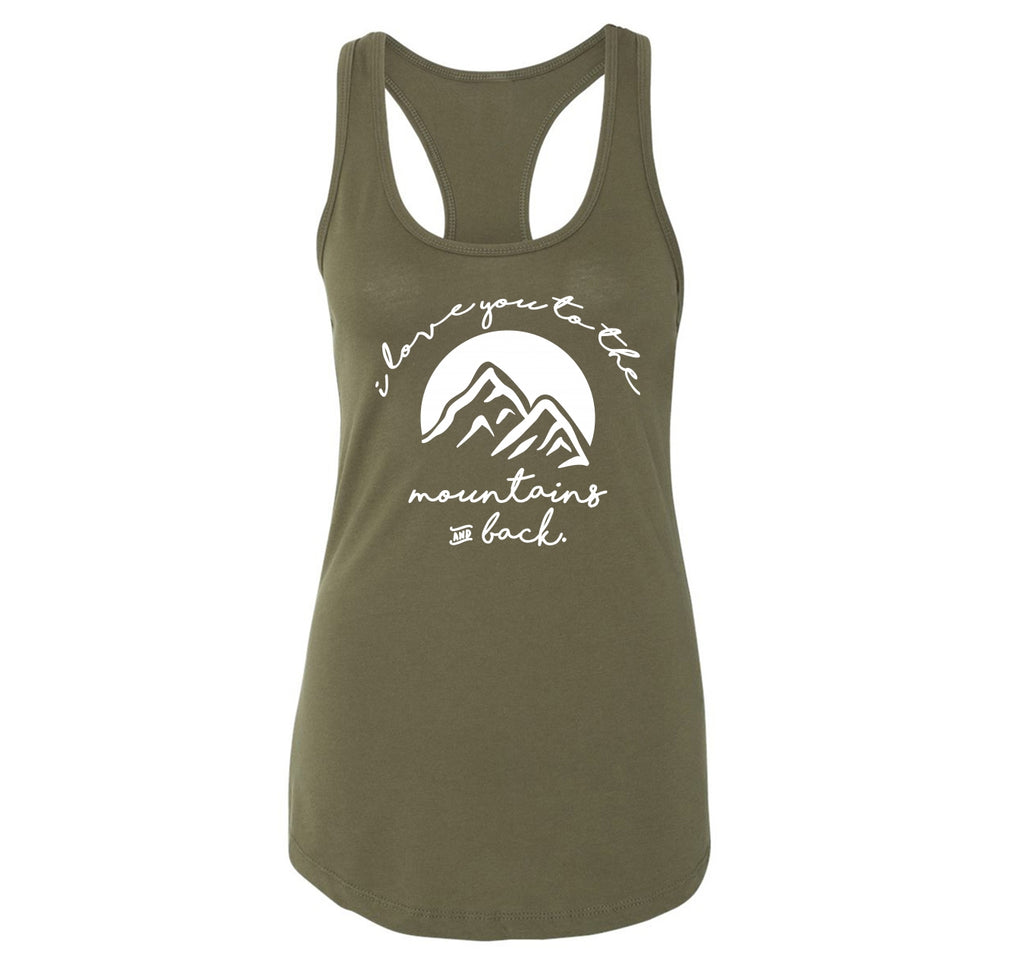 I Love You To The Mountains and Back Ladies Racerback Tank Top