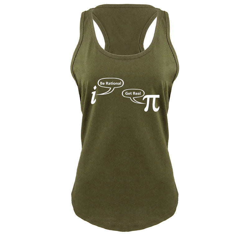 Be Rational Get Real Ladies Gathered Racerback Tank Top