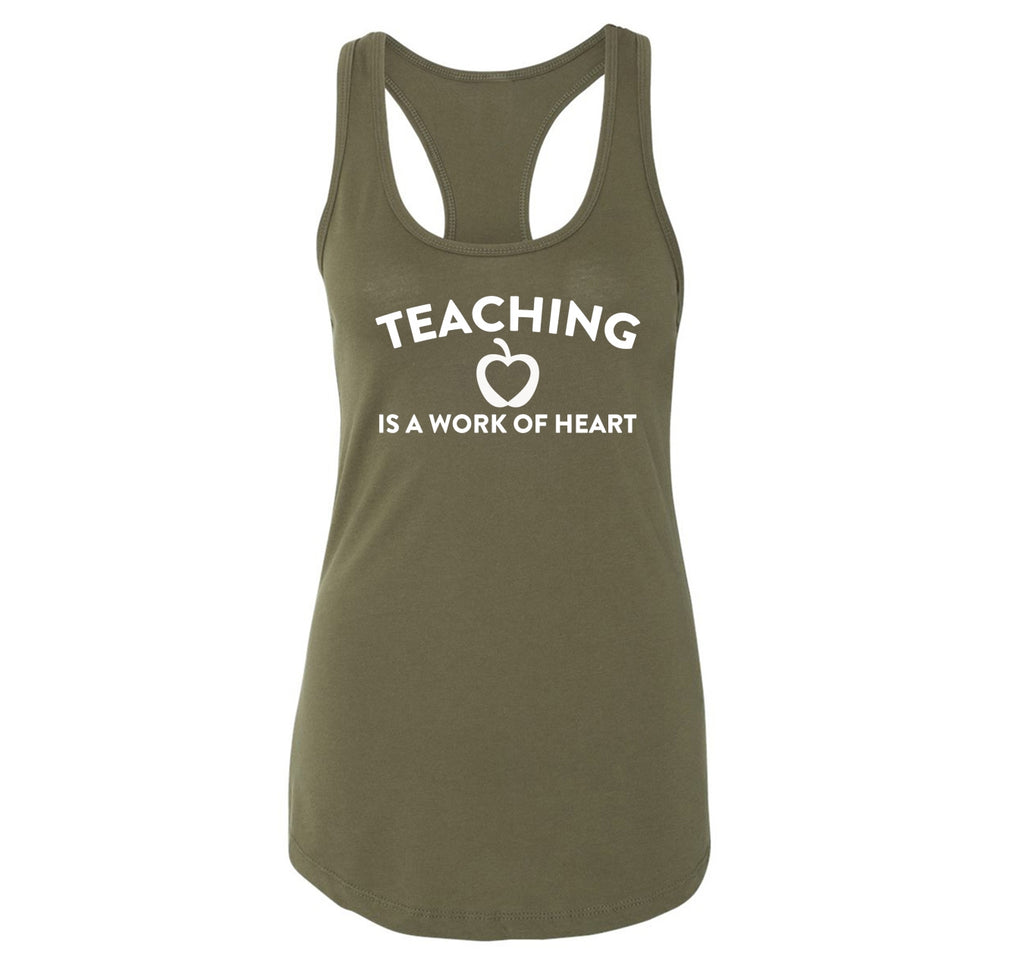 Teaching Is A Work Of Heart Ladies Racerback Tank Top