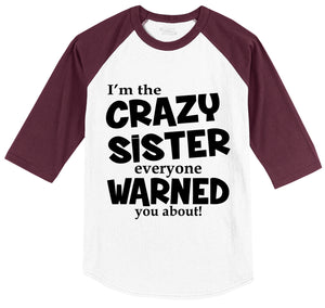 I'm The Crazy Sister Warned About Mens 3/4 Sleeve Raglan Jersey
