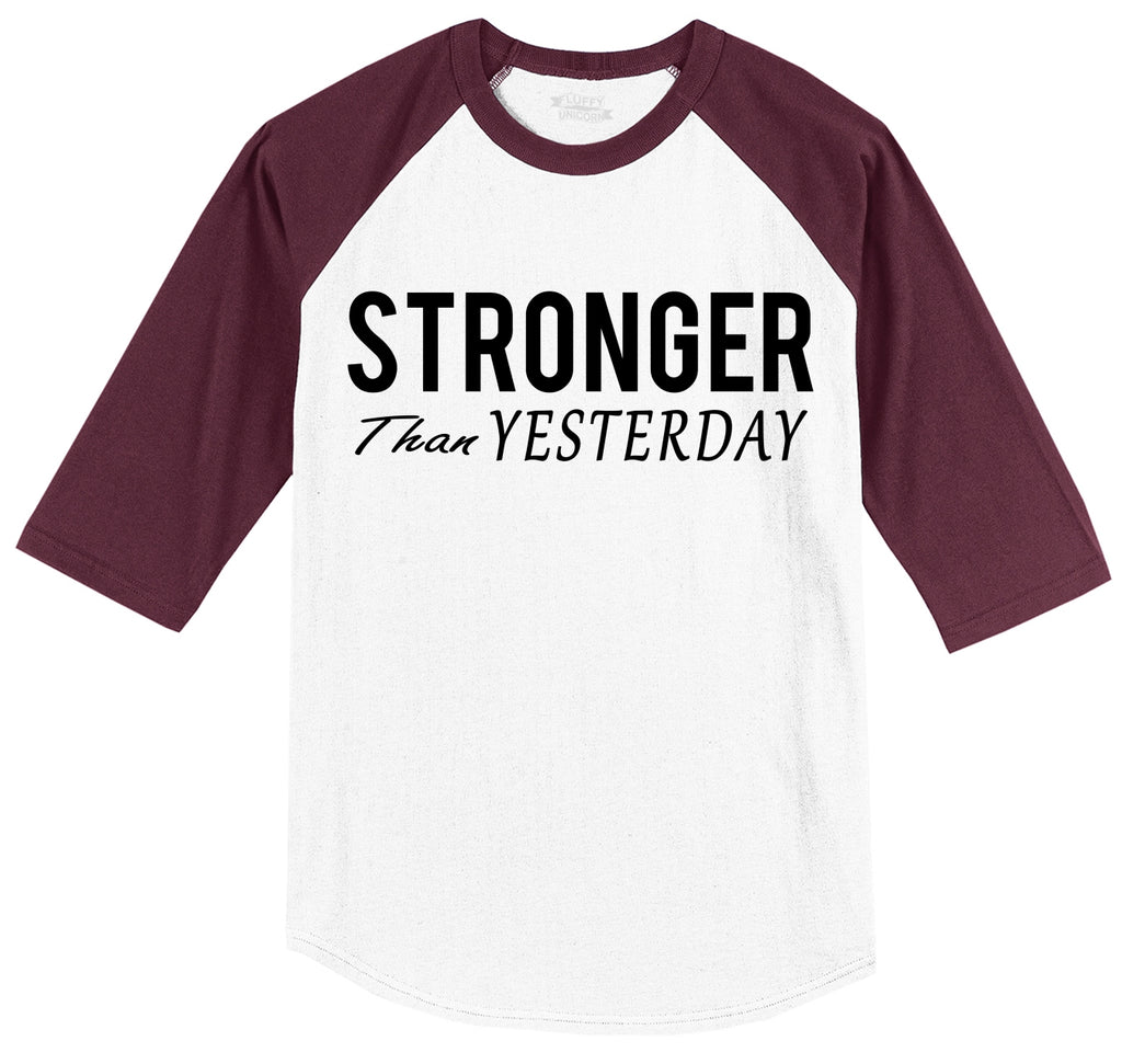 Stronger Than Yesterday Motivational Workout Shirt Mens 3/4 Sleeve Raglan Jersey