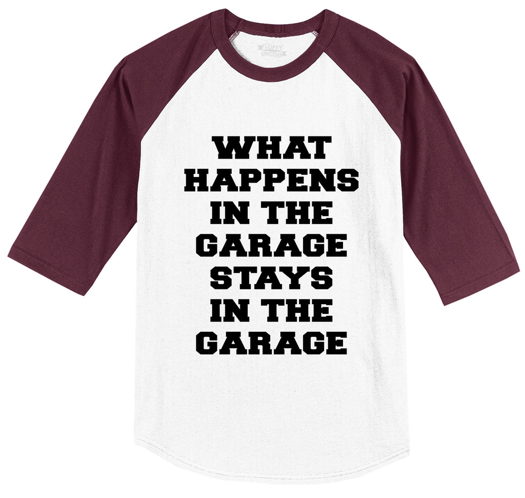 What Happens In The Garage Stays In The Garage Mens 3/4 Sleeve Raglan Jersey