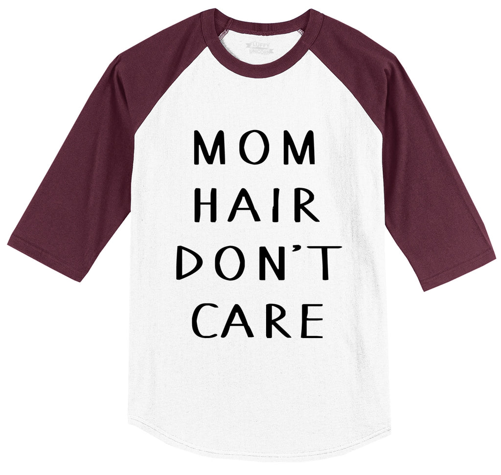 Mom Hair Don't Care Mens 3/4 Sleeve Raglan Jersey