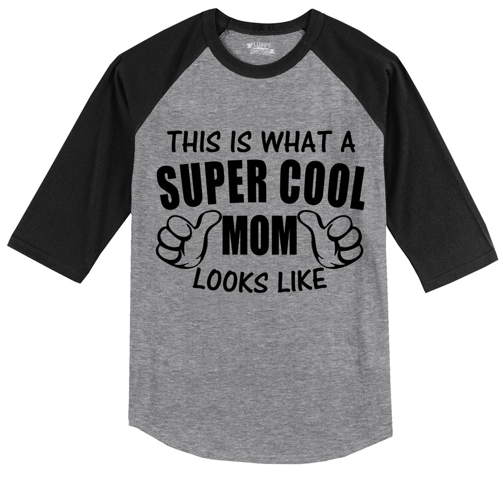 This Is What A Super Cool Mom Looks Like Mens 3/4 Sleeve Raglan Jersey