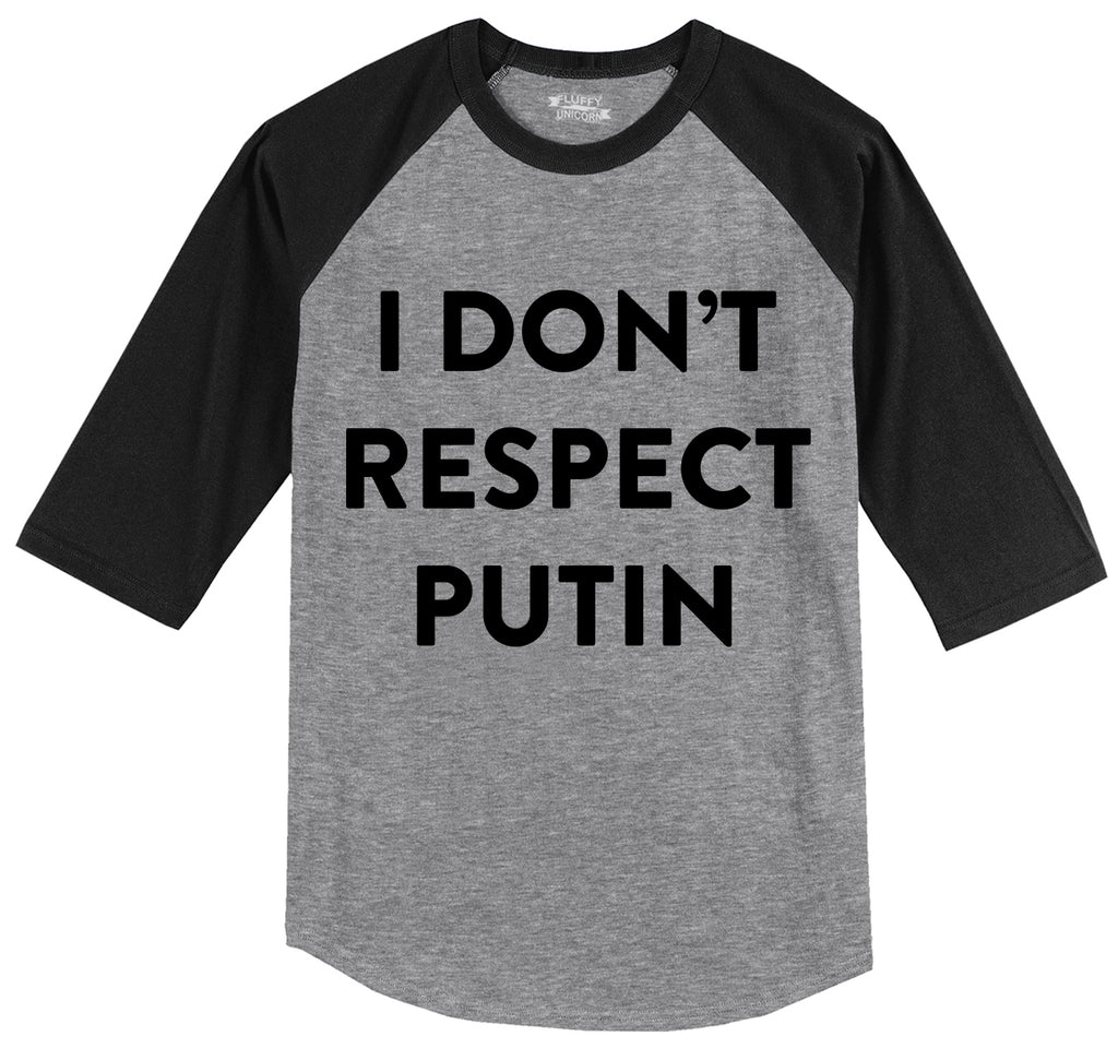 I Don't Respect Putin Tee Political Anti Trump Protest Tee Mens 3/4 Sleeve Raglan Jersey