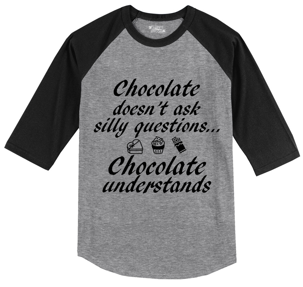 Chocolate Doesn't Ask Chocolate Understands Mens 3/4 Sleeve Raglan Jersey